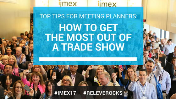 Tips for Planners to Get The Most Out Of Tradeshows