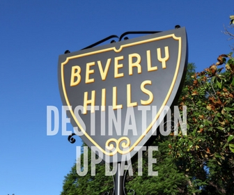 Beverly Hills: DESTINATION UPDATE